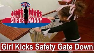 4 Yr Old Kicks Down Safety Gate | Supernanny