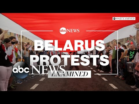 Belarus' ongoing protests: Examined l ABC News