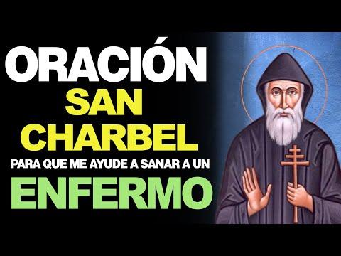 🙏 Oración a San Charbel PARA SANAR UN ENFERMO Y RECUPERAR LA SALUD 🤒