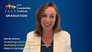 Mandy McDow | Ecclesiology & Economics: Developing a Practical Theology of Land Use | 2020 C2 Cohort