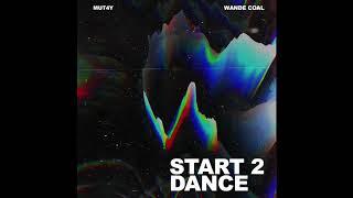 Start 2 Dance (feat. Wande Coal)