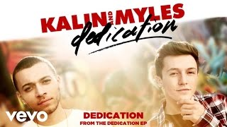 Watch Kalin  Myles Dedication video