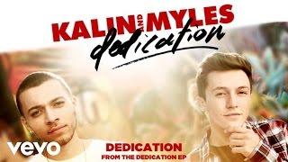 Kalin And Myles - Dedication (Audio)