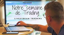 Préparons notre semaine de Trading (concours trading)