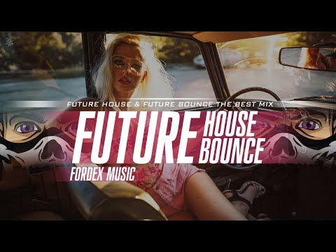 The Best 🚀 Future House & Future Bounce Mix 🚀