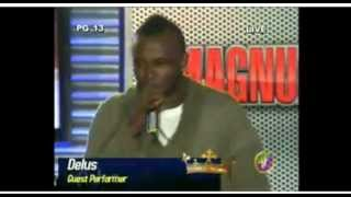 DELUS (MAGNUM KINGS & QUEENS OF DANCEHALL) *LIVE PERFORMANCE*