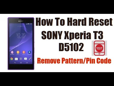 How To Hard Reset Sony Xperia T3 D5102 | Remove Pattern Lock
