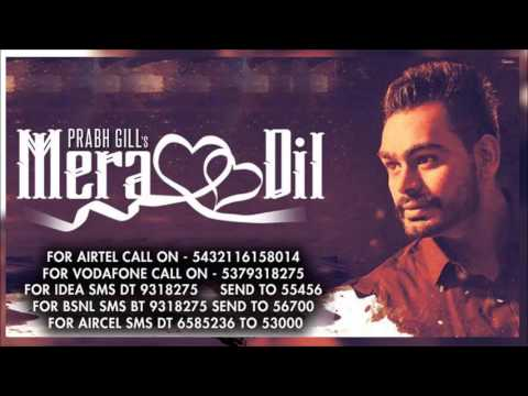 Mera Dil   Prabh Gill [Caller Tune Codes]