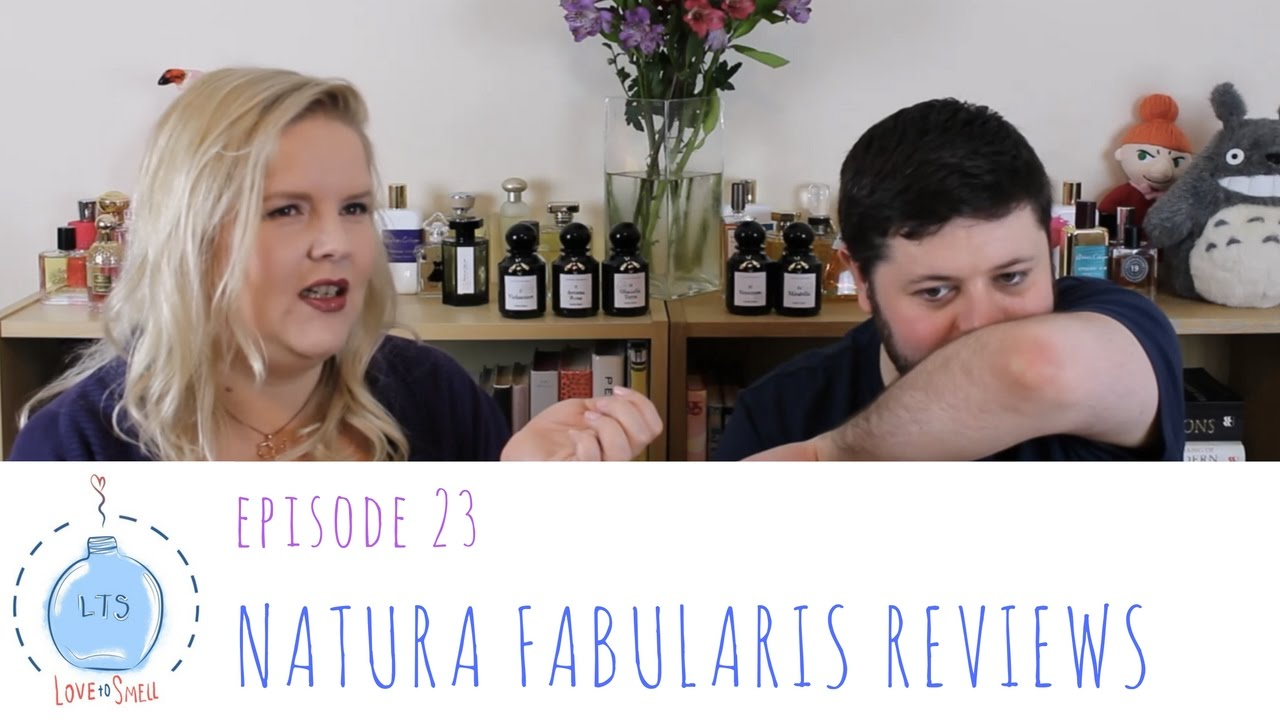 Love to Smell Episode 23: Natura Fabularis L'Artisan Parfumeur Review