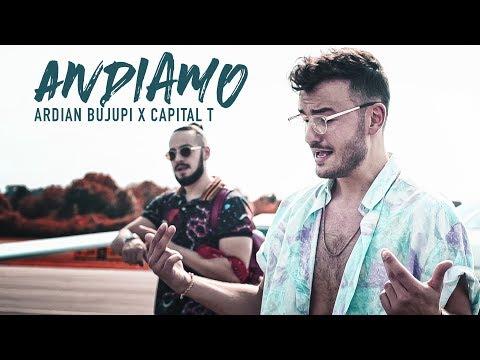 Ardian Bujupi X Capital T - ANDIAMO (prod. by Dj Tuneruno)