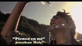 """""""Piensa en Mi"""" Jonathan Moly"""