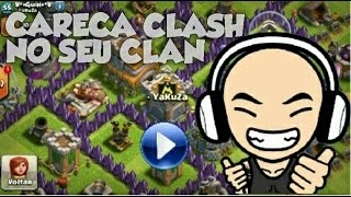 Clash of Clans - CARECA CLASH VISITA SEU CLAN - YaKuZa