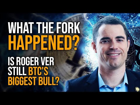 What The Fork Happened? An Honest Conversation With Roger Ver