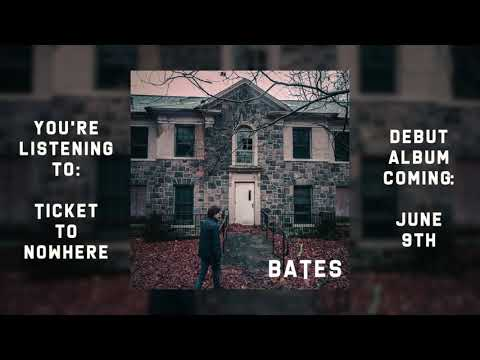 BATES - Ticket to Nowhere (Official Audio)