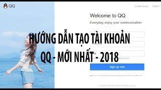 Hướng dẫn tạo tài khoản QQ mới nhất ...