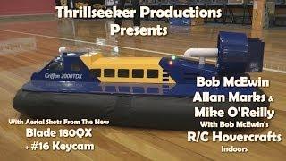 R/C Hovercraft Indoors + Blade 180QX  wi...