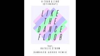"A-Trak & Dj Zinc ""Like the Dance Floor"" (Damaged Goods Remix)"