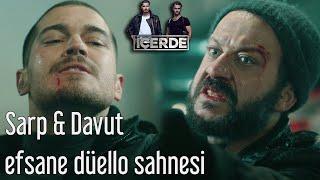 İçerde - Sarp & Davut Efsane Düello Sahnesi