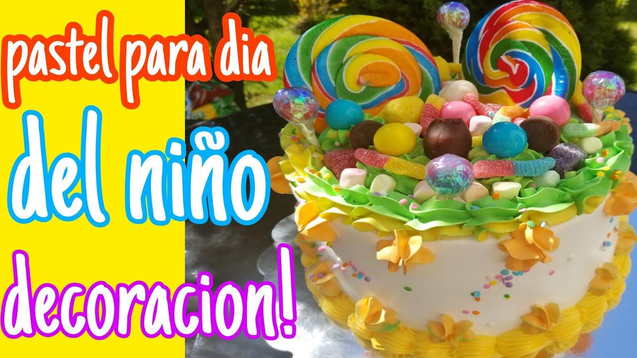 Pastel Para Dia Del Niñoreyeno Y Decoracion