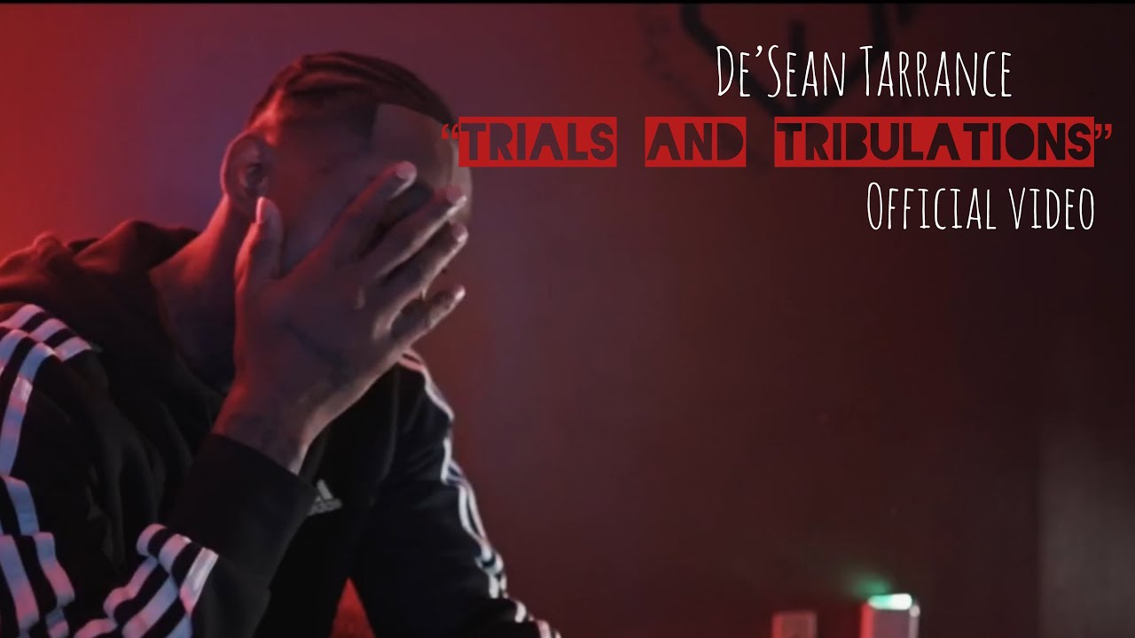 De'Sean Tarrance - Trials and Tribulations (Official Video) Prod. By Rell Shellz