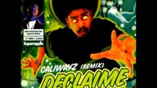 Declaime - Caliwayz Remix