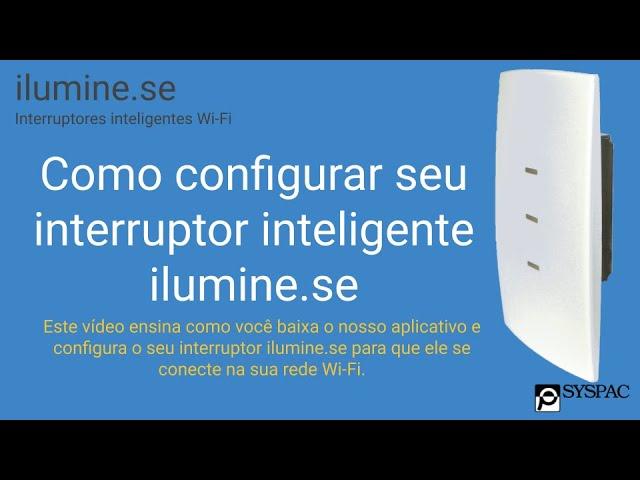 Como configurar seu interruptor inteligente ilumine.se