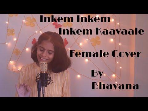 Inkem Inkem Kaavaale - Female Cover   Geetha Govindam   Gopi Sundar   Sid Sriram   Ananta Sriram