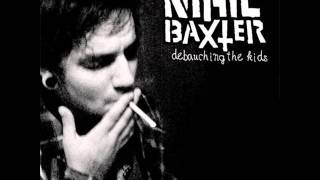 Nihil Baxter - Debauching the Kids 7""