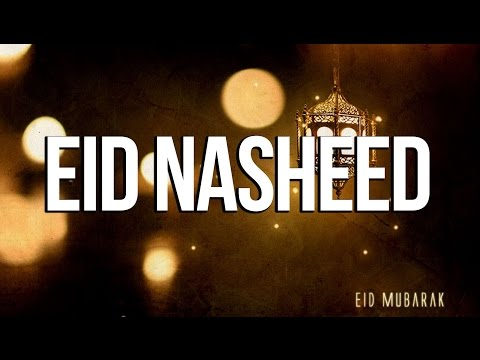 Eid Nasheed - Beats of Happiness
