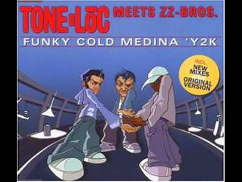 ToneLoc meets ZZ Bros    Funky Cold Medina 'Y2K