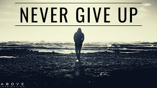 NEVER GIVE UP | God Never Fails - Inspirational & Motivational Video
