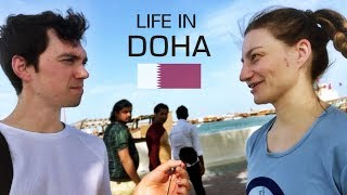 Asking People About Life In Doha, Qatar