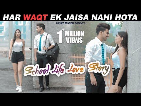 Har Waqt  Ek Jaisa Nahi Hota | School Life Love Story | Part-1 | Aniket Beniwal