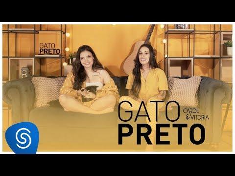 Carol & Vitoria - Gato Preto