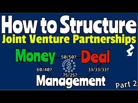 How to Structure a Joint Venture Partnership - A Two Part Saga Mp3