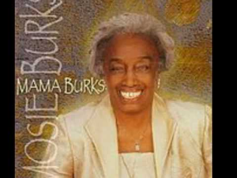 MAMA MOSIE BURKS - I GOT A GRIP - MISSISSIPPI MASS CHOIR