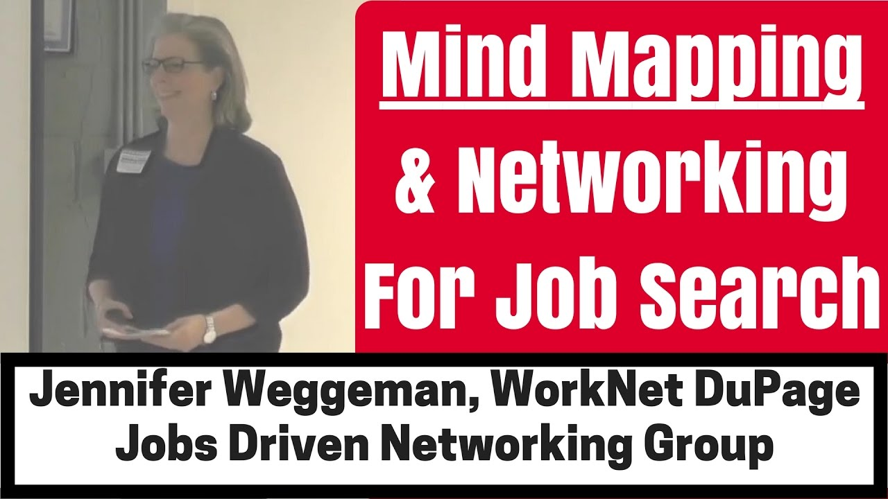 mind mapping networking for job search with jennifer weggeman worknet dupage