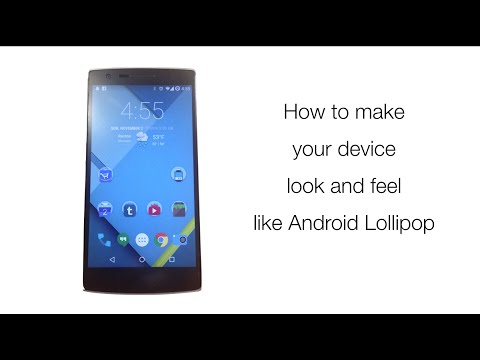 How To Make Your Device Look And Feel Like Android Lollipop