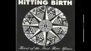 Hitting Birth ‎- Fast Of The Thirst Free Years (1992) - Full Album