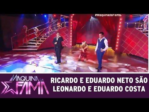 Máquina Da Fama (18/04/16) Ricardo E Eduardo Neto São Leonardo E Eduardo Costa