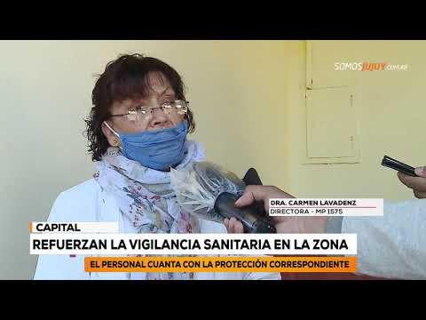 Refuerzan La Vigilancia Sanitaria En La Zona | Somos Jujuy