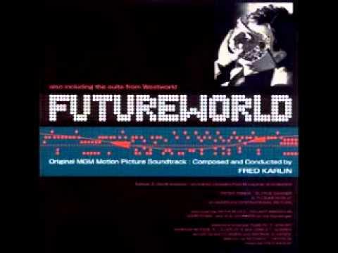Fred Karlin: FUTUREWORLD Theme