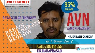 AVN (AVASCULAR NECROSIS) HIP JOINT TREATMENT MR.KAILASH KUMAR 2019-2020: