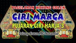 """Download Video FULL WAYANG GOLEK """" GIRI MARGA """" DALANG IRWAN PRG SUNANDAR DARI KUNINGAN MP3 3GP MP4"""