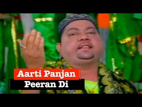 Aarti Panjan Peeran Di by Sohan Lal Saini, Sukhwinder Rana | Peeran Diyan Aartiyan | Punjabi Sufiana