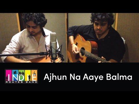 Ajhun Na Aaye Balma - Tribute To The Legends - Part 2 By Aabhas & Shreyas