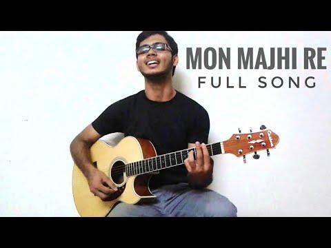 Mon Majhi Re    Arijit Sing    Cover