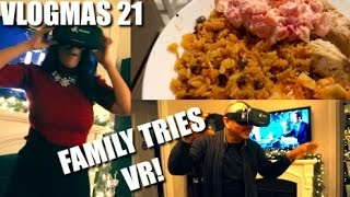 Family Tries VR For The First Time! | Merry Christmas! | VLOGMAS DAY 21