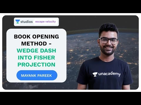 Book Opening Method - Wedge Dash Into Fisher Projection | Mayank Pareek