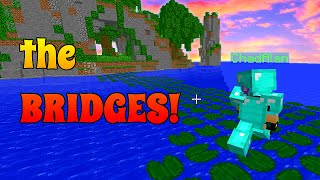 MINECRAFT | the BRIDGES | KILLING it with TEAMWORK | GAMER CHAD